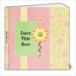 Being a Girl 8x8 Photo Book - 8x8 Photo Book (20 pages)
