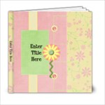 Being a Girl 6x6 Photo Book - 6x6 Photo Book (20 pages)