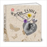 We Are Family 6x6 Photo Book - 6x6 Photo Book (20 pages)