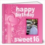 Happy Birthday sweet 16 12 x 12 20 page book - 12x12 Photo Book (20 pages)