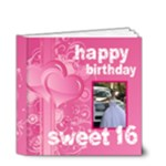 Happy Birthday sweet 16 4 x 4 20 page book - 4x4 Deluxe Photo Book (20 pages)