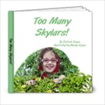 Too Many Skylars - 6x6 Photo Book (20 pages)
