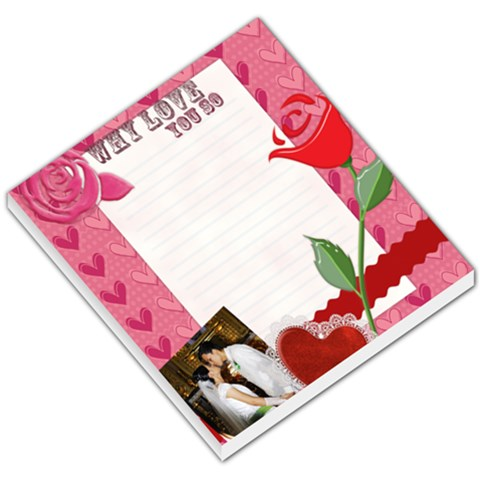 Why Love You So Small Memo Pad By J A N B   Small Memo Pads   Hf6lywg1twkk   Www Artscow Com