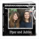 Ashlee and pipers book - 8x8 Photo Book (20 pages)