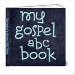 gospel abc book - 6x6 Photo Book (20 pages)