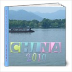 China 2010-6 - 8x8 Photo Book (39 pages)