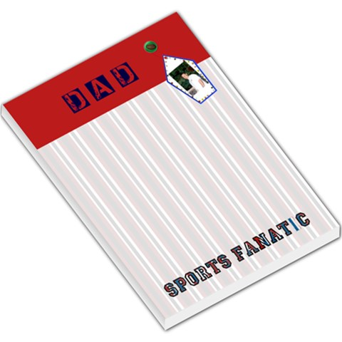 Dad Sports Fanatic Notepad By Danielle Christiansen   Large Memo Pads   Bo87ft9fu146   Www Artscow Com