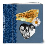 Always Be Family 8x8 Photo Book - 8x8 Photo Book (20 pages)
