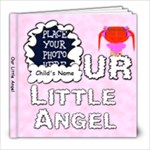 Our Little Angel Girl 8x8 - 8x8 Photo Book (20 pages)