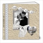 Our Wedding Day 8x8 Photo Book (30 pages)