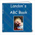 Landon s ABC Book #2 - 8x8 Photo Book (30 pages)