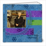 Mom s 80th Birthday Book - 8x8 Photo Book (30 pages)