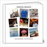 CANCUN - 8x8 Photo Book (20 pages)
