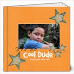 12x12 Cool Dude (Multiple Pics) - 12x12 Photo Book (20 pages)