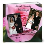 Family Weddings 1 - 8x8 Photo Book (39 pages)