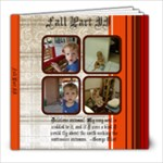 Fall 2010 Part II - 8x8 Photo Book (20 pages)