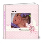 Brooklyn Louise - 6x6 Photo Book (20 pages)