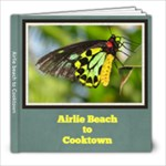 airlie beach to cooktown - 8x8 Photo Book (39 pages)