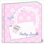Pretty Lucille Little Girl 12 x 12 Photobook - 12x12 Photo Book (20 pages)