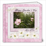 Happy Grandma s Day - 8x8 Photo Book (20 pages)
