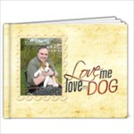 Love me Love my Dog 7 x 5 20 page book - 7x5 Photo Book (20 pages)