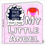 My Little Angel Girl 12x12 - 12x12 Photo Book (20 pages)