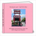 Storybook Land - 4/29/11 - 8x8 Photo Book (30 pages)