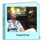 Thankful Dad - 8x8 Photo Book (20 pages)
