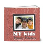 Kids book - 6x6 Deluxe Photo Book (20 pages)