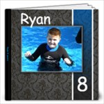 Ryan 8 yrs - 12x12 Photo Book (20 pages)