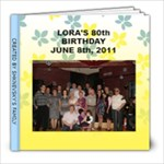 Lora s 80th Bday - 8x8 Photo Book (30 pages)