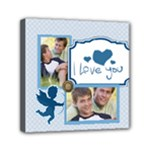 I love you - Mini Canvas 6  x 6  (Stretched)