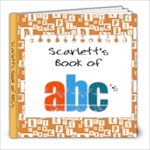 Scarlett s ABC Book - 8x8 Photo Book (20 pages)