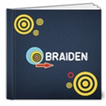 8x8 DELUXE: BRAIDEN for your Boys - 8x8 Deluxe Photo Book (20 pages)