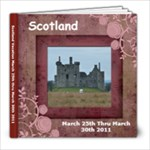 Scotland March 2011 - 8x8 Photo Book (60 pages)