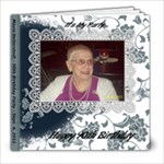 Gram s 90th Birthday - 8x8 Photo Book (39 pages)