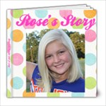 rose s autobiography  - 8x8 Photo Book (20 pages)