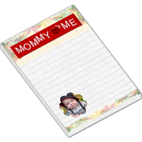 Mommy Loves Me Large Memo Pad By Lil    Large Memo Pads   Wraqndfwiyxp   Www Artscow Com