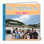 Tai Wan 2011 - 8x8 Photo Book (39 pages)