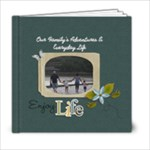 6x6 (20 pages) : Enjoy Life - 6x6 Photo Book (20 pages)