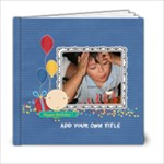 6x6 (20 pages): Happy Birthday - Boy - 6x6 Photo Book (20 pages)