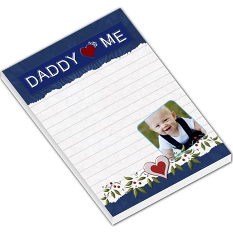 Daddy Loves Me Blue Large Memo Pad By Lil    Large Memo Pads   4v6xhgm3szhw   Www Artscow Com