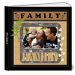 My Family Love 8x8 DELUXE 20 Page Photo Book - 8x8 Deluxe Photo Book (20 pages)