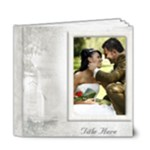 Our Wedding Deluxe 6x6 Book (20 Pages) White - 6x6 Deluxe Photo Book (20 pages)