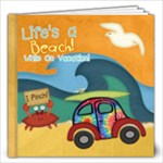 Life s a Beach While On Vacation - 12x12 Photo Book (20 pages)