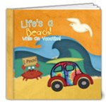 Life s a beach while on vacation - 8x8 Deluxe Photo Book (20 pages)