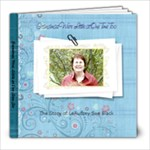 grandmas were little at one time too - 8x8 Photo Book (39 pages)