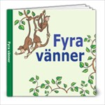 Fyra vänner - 8x8 Photo Book (20 pages)
