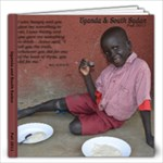 2011 Uganda-SSudan - 12x12 Photo Book (20 pages)