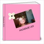 mack 2011 - 8x8 Photo Book (20 pages)